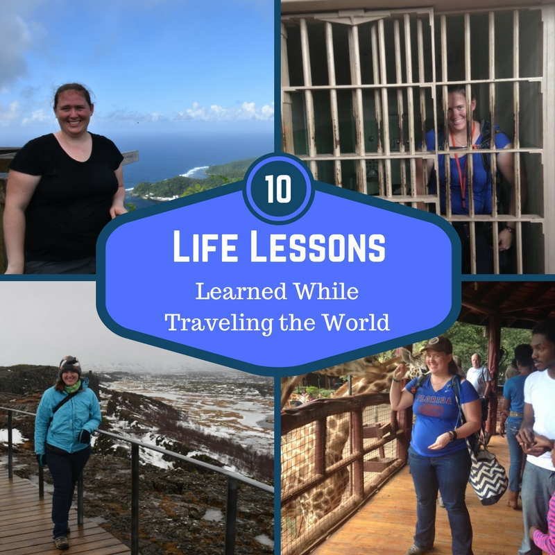 Ten Life Lessons Learned While Traveling the World – Made All The Difference Travel Blog